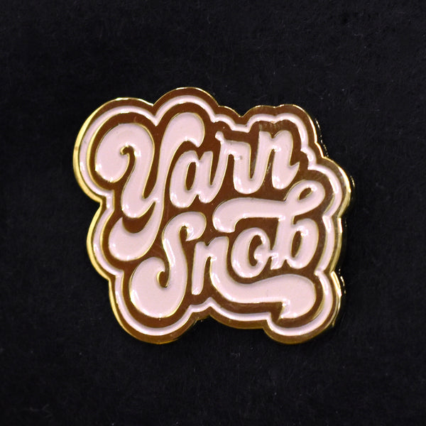 Yarn Snob Enamel Pin