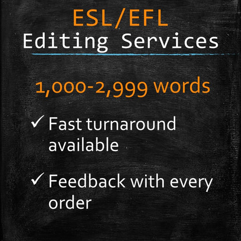 ESL/EFL Editing: 1,000-2,999 words - MyWordCoach.ca
