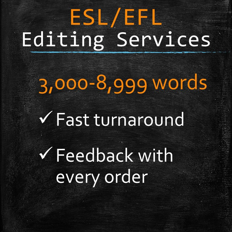 ESL/EFL Editing: 3,000-8,999 words - MyWordCoach.ca