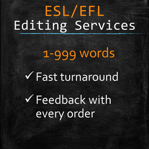 ESL/EFL Editing: 1-999 words - MyWordCoach.ca
