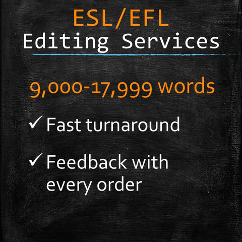 ESL/EFL Editing: 9,000-17,999 words - MyWordCoach.ca
