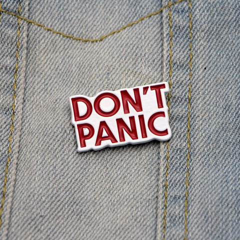 """Don't Panic"" Enamel Pin"