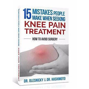 15 Mistakes People Make When Seeking Knee Pain Treatment - How to Avoid Surgery