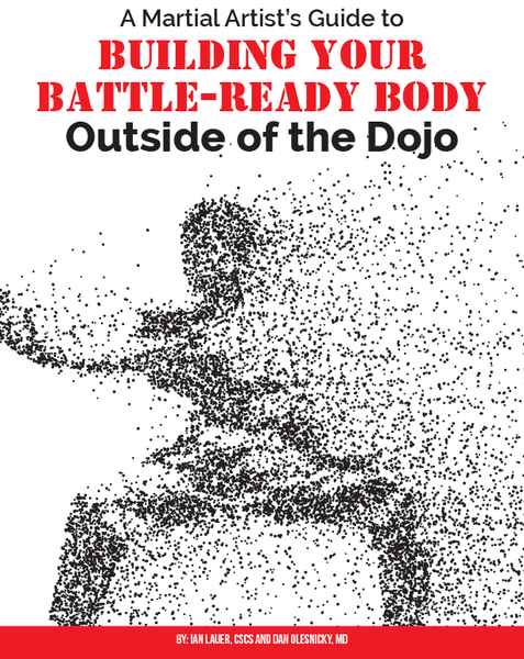 PROMO - Martial Artist's Guide to Building Your Battle-Ready Body (Outside of the Dojo)