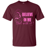 I BELIEVE IN ME! G200 Gildan Ultra Cotton T-Shirt