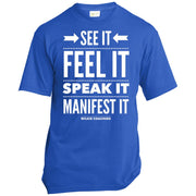SEE IT FEEL IT SPEAK IT! USA100 Made in the USA Unisex T-Shirt