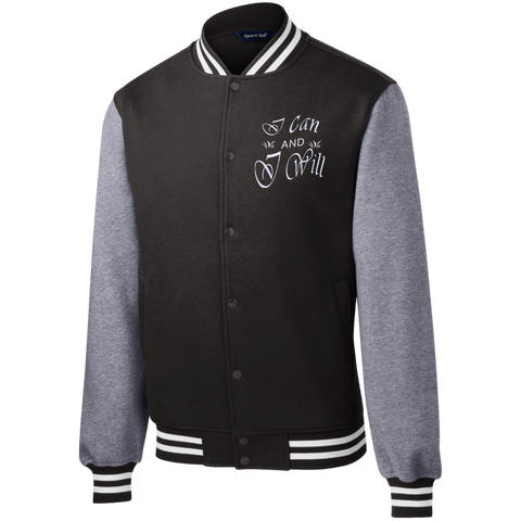I can and I will ! Fleece Letterman Jacket
