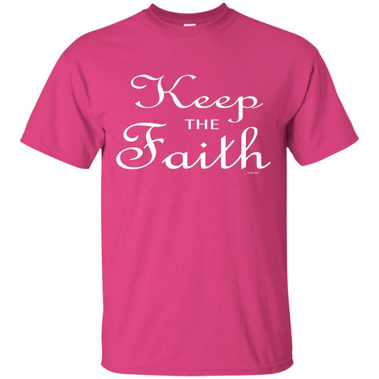 Keep the Faith!  G200 Gildan Ultra Cotton T-Shirt