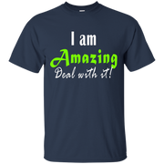 I am amazing! Custom Ultra Cotton T-Shirt