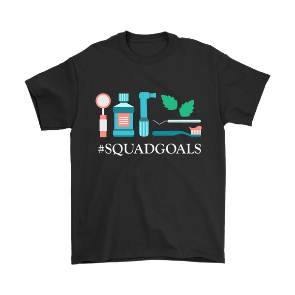 #SquadGoals Dental T-Shirt