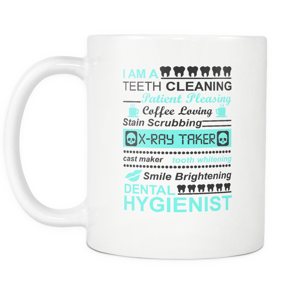 Dental Hygienist White 11oz Statement Mug