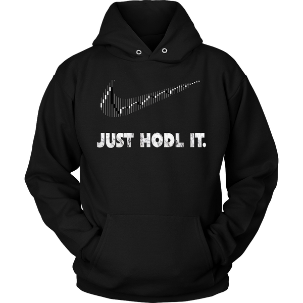 Just HODL It Unisex Hoodie - Crypto HODLer