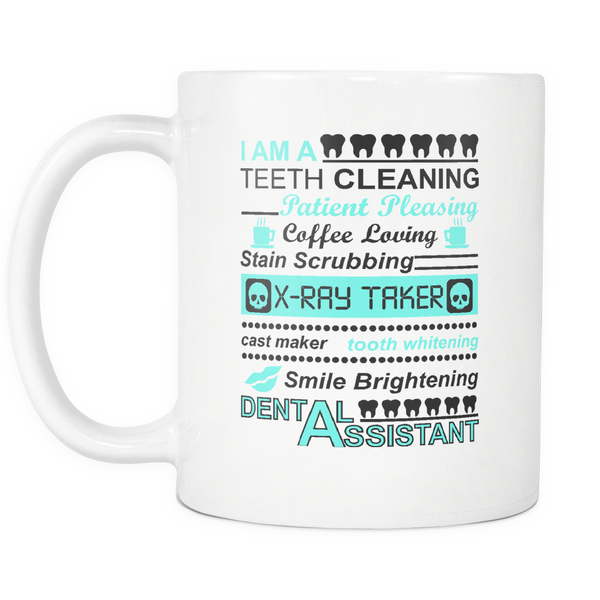 Dental Assistant White 11oz Statement Mug