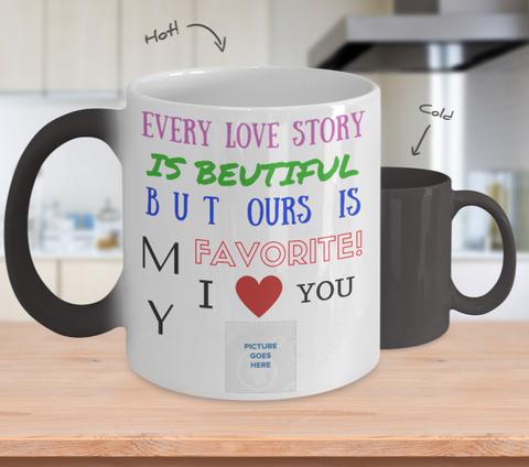 """Our Love Story"" Changing Color Mug (Insert Picture)"