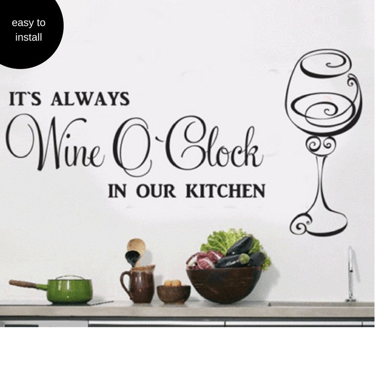 Its Always Wine O'Clock in Our Kitchen Wall Sticker