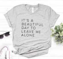 Load image into Gallery viewer, Word T-Shirt - It's a beautiful day