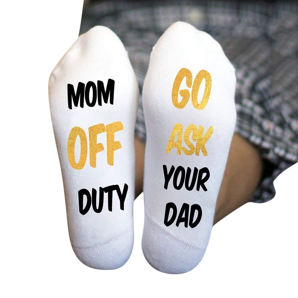 Sassy Socks - Mom Off Duty, Go Ask Your Dad