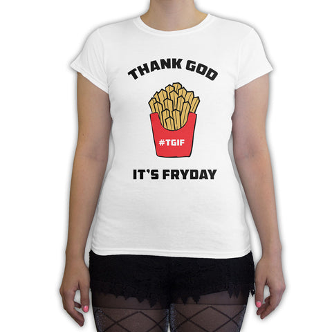 Death By Novelty -  Thank God It's Fryday Women's Fashion T-Shirt