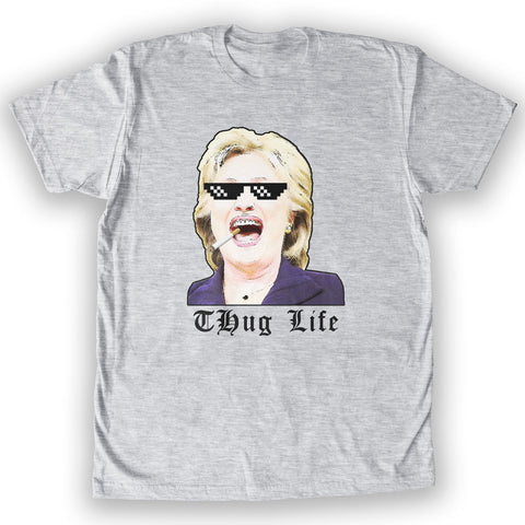Death By Novelty - Thug Life Hillary Men's Fashion T-Shirt