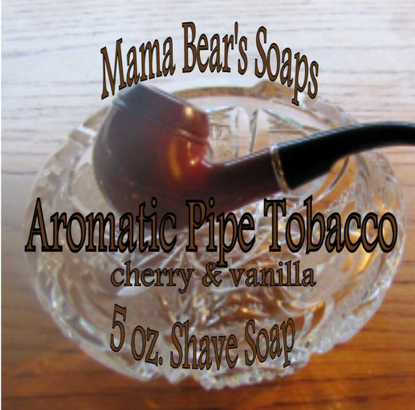 Mama Bear Glycerin Shaving Soap - Aromatic Pipe Tobacco