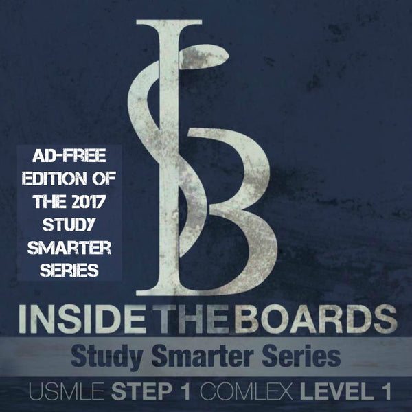 Ad-Free Version of the 2017 Study Smarter Series for the USMLE Step 1 & COMLEX Level 1