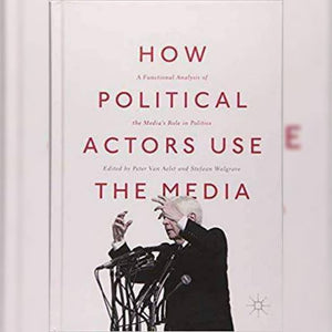 How Political Actors Use the...