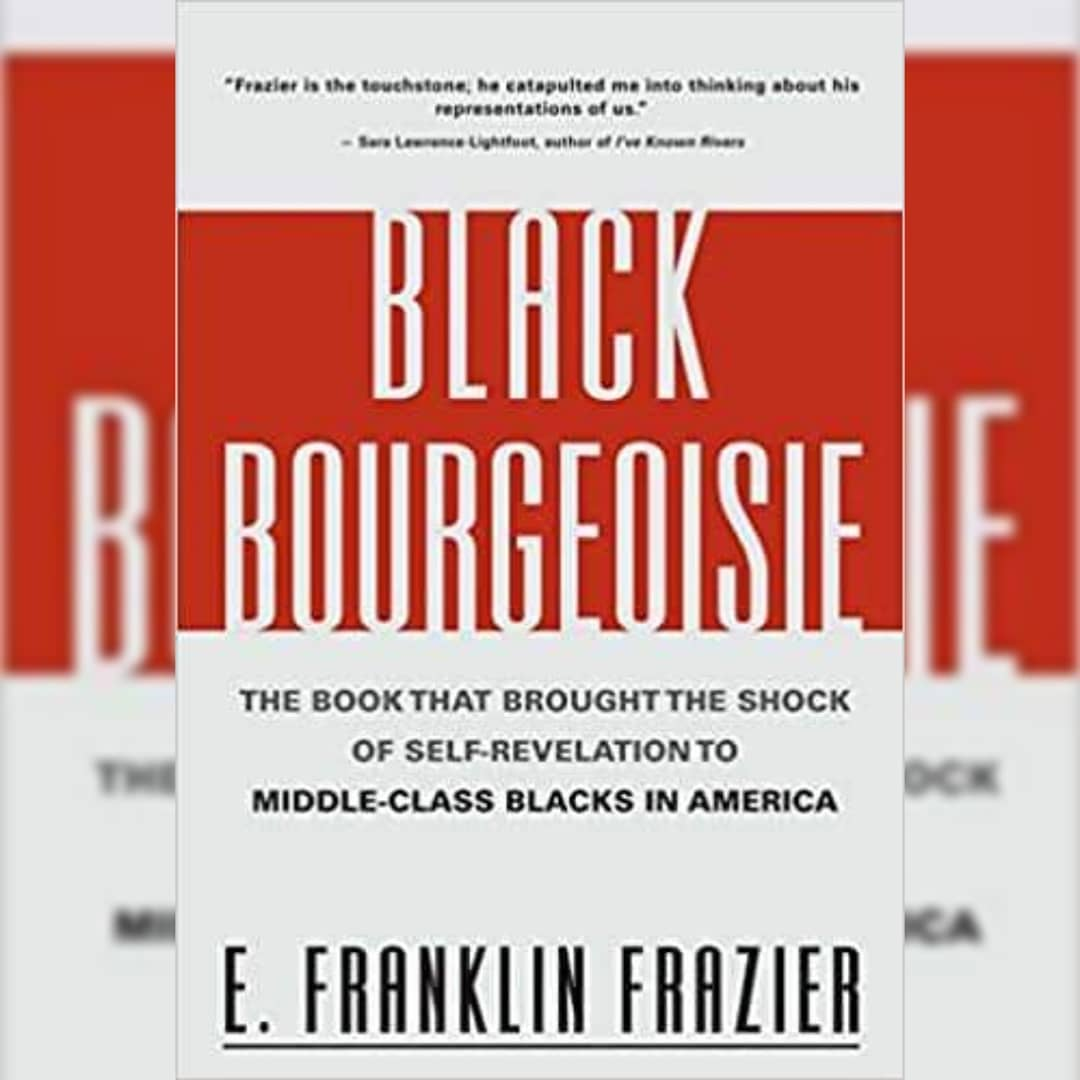 Black Bourgeoisie: The Book That...