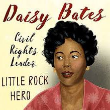 Influential Black leaders - Daisy Bates