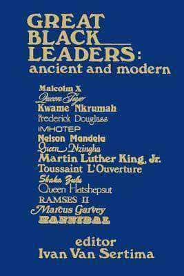 Great Black Leaders Ancient and Modern by Ivan Van Sertima (E-Book) African American Books at United Black Books