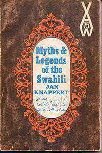 Myths and Legends of the Swahili by Jan Knappert - United Black Books
