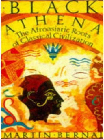 Black Athena: The Afroasiatic Roots of Classical Civilization (E-Book) African American Books at United Black Books