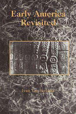 Download Early America Revisited by Ivan Van Sertima (E-Book) , Early America Revisited by Ivan Van Sertima (E-Book) Pdf download, Early America Revisited by Ivan Van Sertima (E-Book) pdf, Africa, Precolonial books,