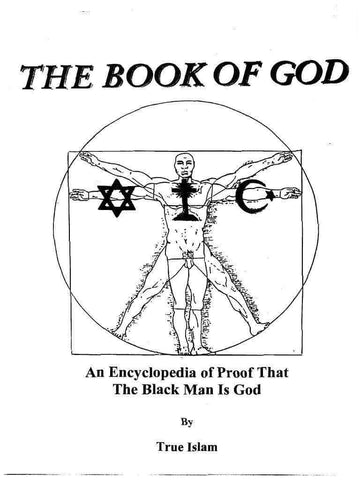 The Book of God: An Encyclopedia of Proof that the Black Man is God by Dr. Wesley Muhammad - United Black Books
