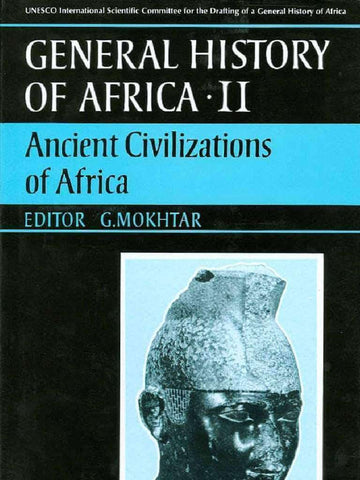 General History of Africa, Vol. II,: Ancient Cicilizations of Africa (E-Book)