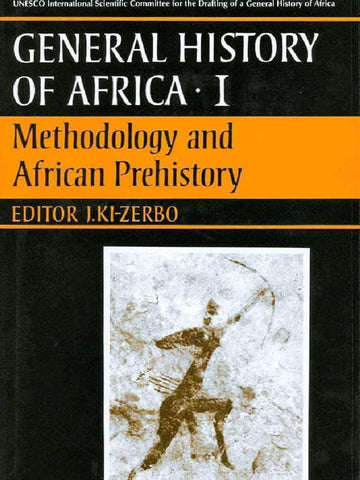 General History of Africa vol.1: Methodology and African Prehistory (E-Book) - United Black Books