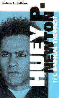 Download Huey P. Newton: The Radical Theorist by Judson L. Jeffries (E-Book), Urban Books, Black History and more at United Black Books! www.UnitedBlackBooks.org