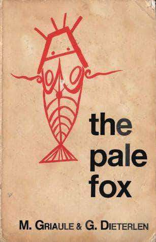 The Pale Fox by Marcel Griaule - United Black Books