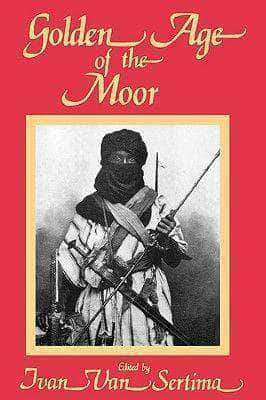 Golden Age of The Moor By Ivan Van Sertima (E-Book) African American Books at United Black Books
