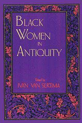 Black Woman in Antiquity by Ivan Van Sertima (E-Book) African American Books at United Black Books Black African American E-Books