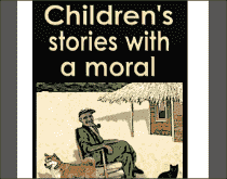 Download Children's Stories with a Moral (E-Book), Urban Books, Black History and more at United Black Books! www.UnitedBlackBooks.org