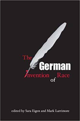 Download Eigen & Larrimore (Eds.) - The German Invention of Race (E-Book), Urban Books, Black History and more at United Black Books! www.UnitedBlackBooks.org