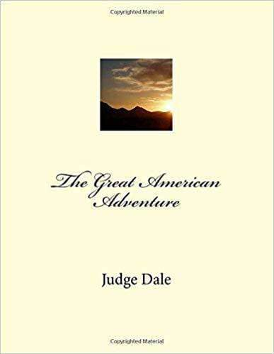 Download The Great American Adventure - Secrets of America by Judge Dale (E-Book), Urban Books, Black History and more at United Black Books! www.UnitedBlackBooks.org