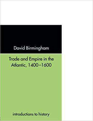 Download Trade and Empire in the Atlantic (E-book), Urban Books, Black History and more at United Black Books! www.UnitedBlackBooks.org