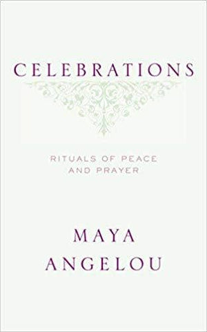 Download Angelou, Maya - Celebrations (E-Book), Urban Books, Black History and more at United Black Books! www.UnitedBlackBooks.org