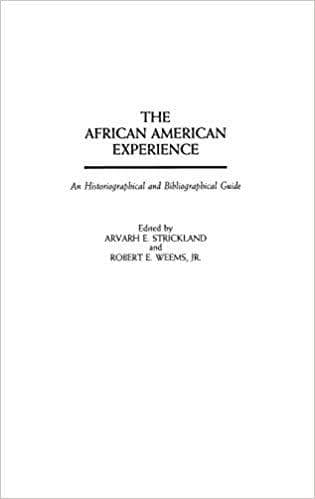 Download The African American Experience: An Historiographical and Bibliographical Guide (E-Book), Urban Books, Black History and more at United Black Books! www.UnitedBlackBooks.org