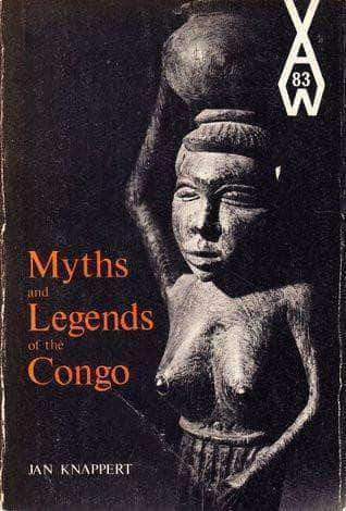 Download Myths and Legends of the Congo (E-Book), Urban Books, Black History and more at United Black Books! www.UnitedBlackBooks.org