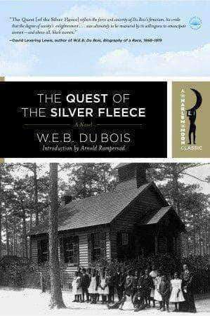 Download The Quest of The Silver Fleece by W.E.B. DuBois, Urban Books, Black History and more at United Black Books! www.UnitedBlackBooks.org