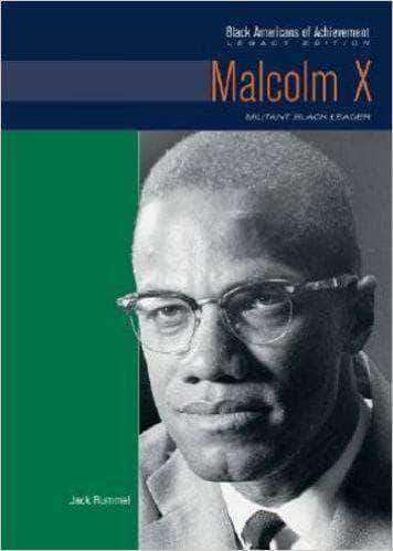 Download Malcom X: A Militant Black Leader by Jack Rummell, Urban Books, Black History and more at United Black Books! www.UnitedBlackBooks.org