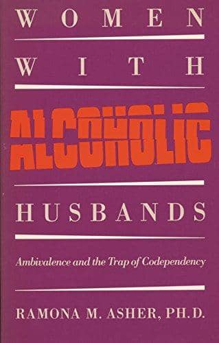 Download Asher - Women with Alcoholic Husbands; Ambivalence and the Trap of Codependency (E-Book), Urban Books, Black History and more at United Black Books! www.UnitedBlackBooks.org