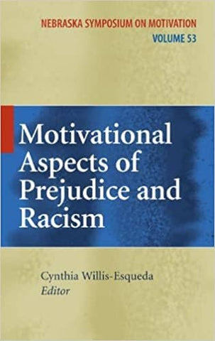 Motivational Aspects of Prejudice and Racism Edited by Cynthia Willis-Esqueda (E-Book)